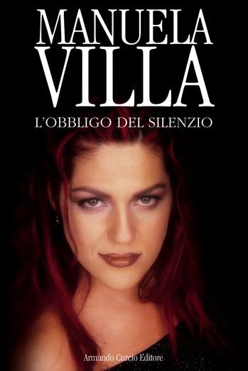 Manuela Villa. L'obbligo del silenzio