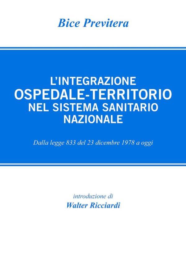 L'integrazione Ospedale-Territorio nel sistema sanitario naziona