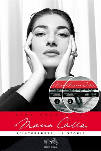 Maria Callas. L'interprete, la storia