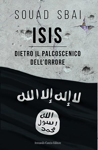 ISIS. Il palcoscenico della morte